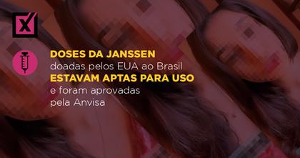 Doses da Janssen doadas pelos EUA ao Brasil estavam aptas para uso e foram aprovadas pela Anvisa