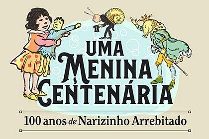 Narizinho, de Monteiro Lobato, comemora 100 anos com exposição virtual inédita