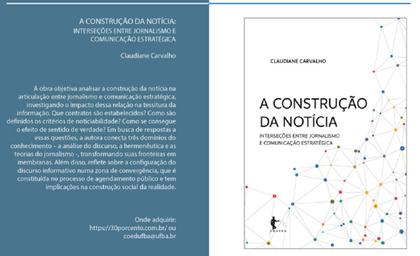 Jornalista Claudiane Carvalho lança livro sobre relação entre jornalismo e comunicação estratégica