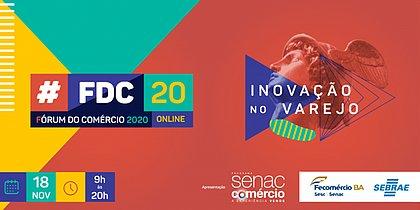 Fecomércio-BA e Sebrae-BA realizam Fórum do Comércio 2020 online e gratuito