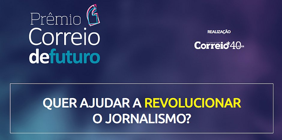 Inscrição para Prêmio Correio de Futuro é prorrogada; vencedores levam R$ 10 mil