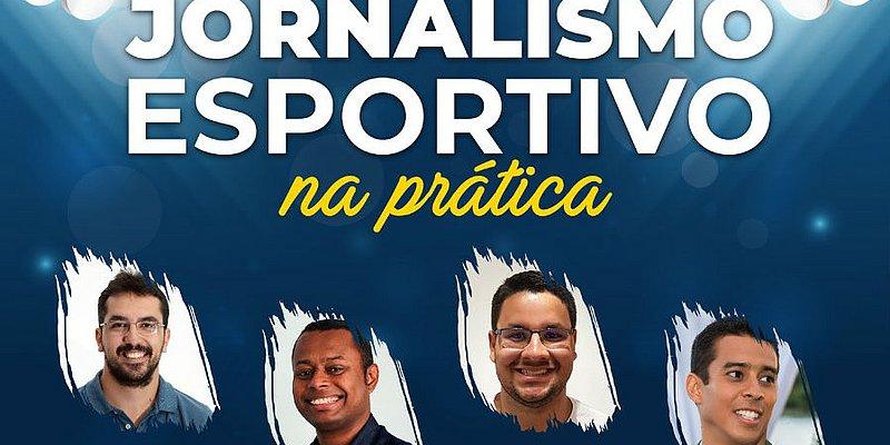 Repórter do CORREIO promove curso de jornalismo esportivo