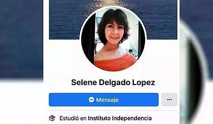 Você tem Selene Delgado López no Facebook? Entenda caso que viralizou na rede