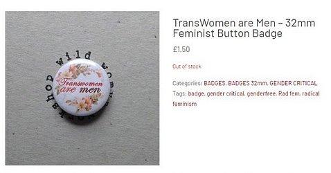 """Broche dizendo """"Mulheres Trans são homens"""""""