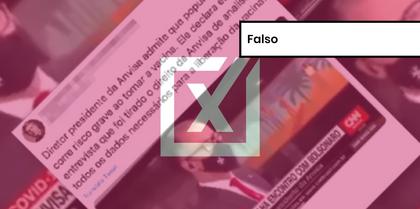 """Vídeo manipulado deturpa entrevista de presidente da Anvisa para sugerir """"risco sanitário grave"""" na vacinação"""