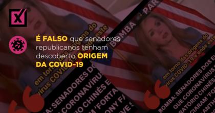 É falso que senadores republicanos tenham descoberto origem da covid-19