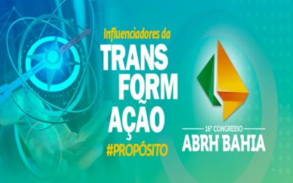 Gestão de pessoas: 16º congresso da ABRH Bahia começa nesta quarta-feira (13)