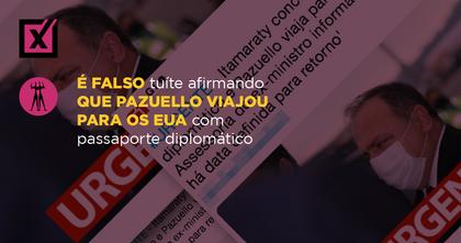 É falso tuíte afirmando que Pazuello viajou para os EUA com passaporte diplomático