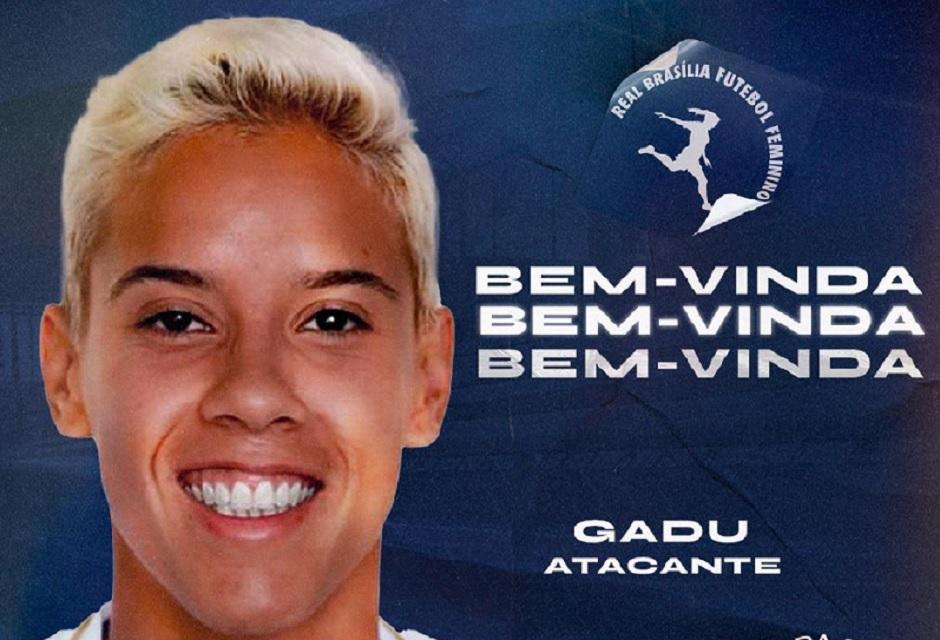 Gadu vai defender o Real Brasília na temporada 2021